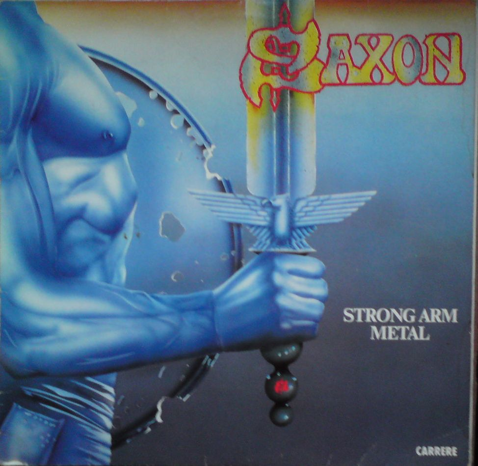 Saxon-strong arm metal