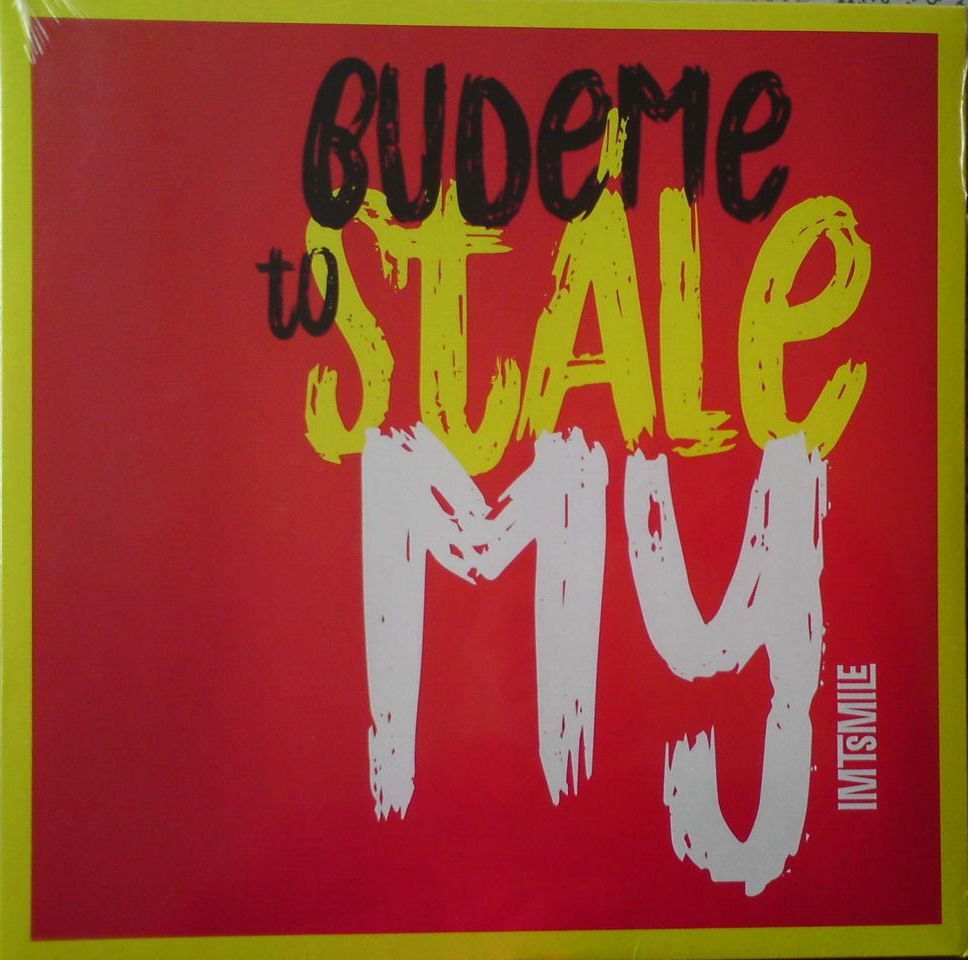 I.M.T.Smile-budeme to stále my